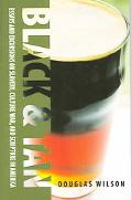 Black & Tan A Collection of Essays And Excursions on Slavery, Culture War, And Scripture in ...