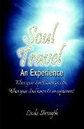 Soul Travel An Experience