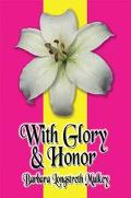 With Glory and Honor Daily Devotions for Each Day of the Year
