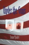 Under the Guns