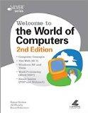 Welcome to the World of Computers 2nd Edition