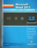 Microsoft Word 2013: Level 1 of 3, Mastery Series