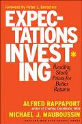 Expectations Investing Reading Stock Prices for Better Returns