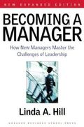 Becoming a Manager How New Managers Master the Challenges of Leadership