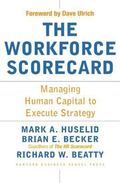 Workforce Scorecard Managing Human Capital To Execute Strategy