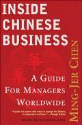 Inside Chinese Business A Guide for Managers Worldwide