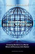 End of Global Strategy How Businesses Cross Borders in a World Where Differences Still Matters