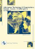 Information Technology and Organizations Trends, Issues, Challenges and Solutions