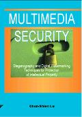 Multimedia Security Steganography and Digital Watermarking Techniques for Protection of Inte...