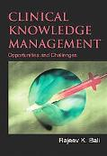 Clinical Knowledge Management Opportunities And Challenges