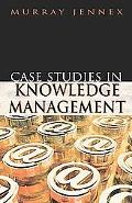 Case Studies in Knowledge Management