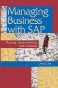 Managing Business With SAP Planning, Implementation and Evaluation