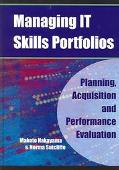 Managing It Skills Portfolios Planning, Acquisition and Performance Evaluation