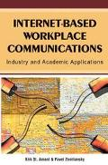 Internet-based Workplace Communications Industry And Academic Applications