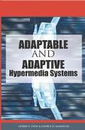 Adaptable And Adaptive Hypermedia Systems