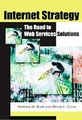 Internet Strategy The Road to Web Services Solutions