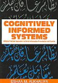 Cognitively Informed Systems Utilizing Practical Approaches to Enrich Information Presentati...