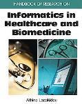 Handbook of Research on Informatics in Healthcare And Biomedicine