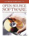 Handbook of Research on Open Source Software Technological, Economic, and Social Perspectives