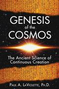 Genesis of the Cosmos The Ancient Science of Continuous Creation