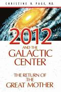 2012 and the Galactic Center