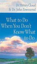 What to Do When You Don't Know What to Do God Will Make a Way
