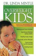 Overweight Kids Spiritual, Behavioral, and Preventative Solutions