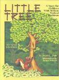Little Tree A Story for Children With Serious Medical Illness