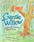 Gentle Willow A Story for Children About Dying