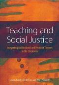 Teaching And Social Justice Integrating Multiculutral And Feminist Theories In The Classroom