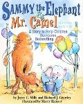 Sammy The Elephant & Mr Camel A Story To Help Children Overcome Bedwetting