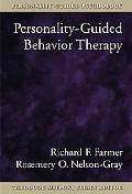 Personality-Guided Behavior Therapy