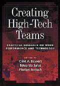 Creating High-tech Teams Practical Guidance On Work Performance And Technology