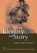Identity And Story Creating Self in Narrative