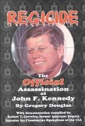 Regicide The Official Assassination of John F. Kennedy