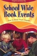 Schoolwide Book Events How to Make Them Happen