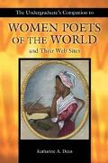 Undergraduate's Companion to Women Poets of the World and Their Web Sites