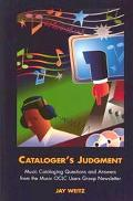 Cataloger's Judgment Music Cataloging Questions and Answers from the Music OCLC Users Group ...