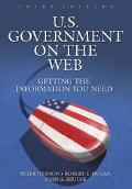 U.S. Government on the Web Getting the Information You Need