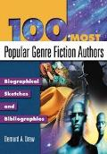 100 Most Popular Genre Fiction Authors Biographical Sketches And Bibliographies