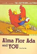 Alma Flor ADA and You, Vol. 2 (The Author and You Series, #2)