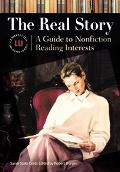 Real Story A Guide to Nonfiction Reading Interests