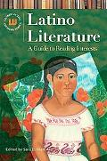 Latino Literature: A Guide to Reading Interests (Genreflecting Advisory Series)