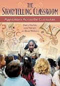 Storytelling Classroom Applications Across the Curriculum