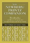 Newbery/printz Companion Booktalks And Related Materials for Award Winners And Honor Books