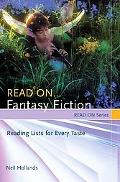 Read On...fantasy Fiction Reading Lists for Every Taste