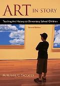 Art in Story Teaching Art History to Elementary School Children