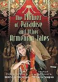 Flower of Paradise and Other Armenian Tales