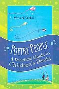 Poetry People A Practical Guide to Children's Poets