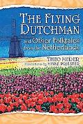 Flying Dutchman and Other Folktales from the Netherlands